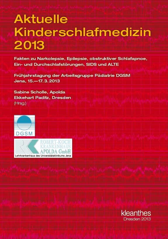 Aktuelle Kinderschlafmedizin 2013