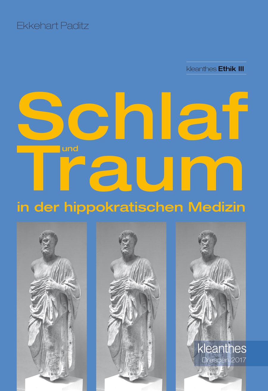 Schlaf und Traum in der hippokratischen Medizin | kleanthes Verlag ...